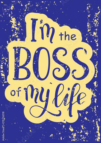 kaligrafia-napis-motywacyjny-jestem-szefem-mojego-zycia-na-niebiesko-z-zoltym