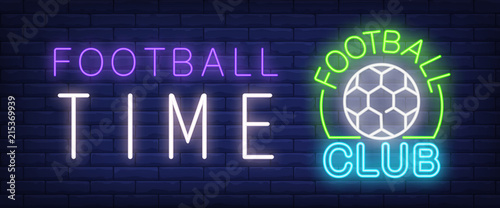 Fotografering Football time, club neon text with ball