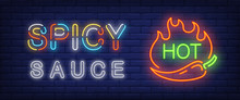 Spicy Sauce, Hot Neon Text Wit...