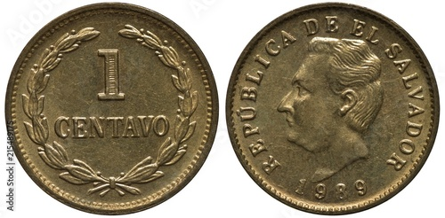 Fotografia  Salvador Salvadoran coin 1 one centavo 1989, value within wreath, head of Franci