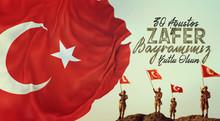 Zafer Bayramı - 30 Ağustos, Türk Bayrağı