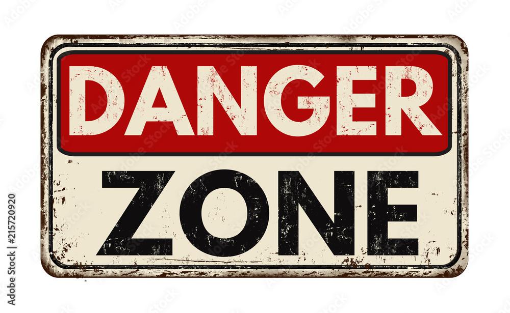 Fototapeta Danger zone vintage rusty metal sign