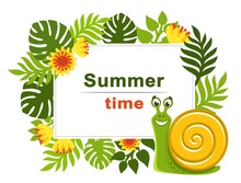 Tropical Frame With Palm Leaves, Exotic Flowers And Smiling Green Snail With Yellow Shell. Colorful Decorative Square Border With Text Summer Time. Place For Text. Theme Of Plants. Vector Floral Image