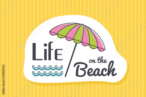 Summer poster card. Life on the beach © nasik