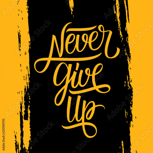 Never Give Up handwritten inscription on brush stroke background Canvas Print