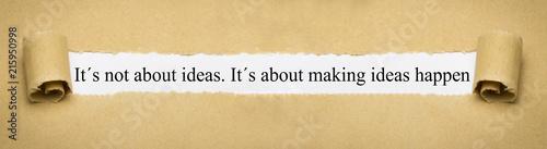 Fotografie, Tablou It´s not about ideas. It´s about making ideas happen