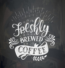 Coffee Quotes On The Chalk Boa...