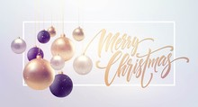 Christmas Background With Baubles And Place For Text. Vector Illustration