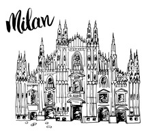 Duomo Cathedral In Milan, Italy. Hand Drawn Sketch Of Italian Famous Church Building With Lettering Milan, Vector Illustration Isolated On White Background.