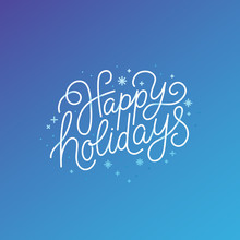 Happy Holidays - Greeting Card With Hand-lettering Text