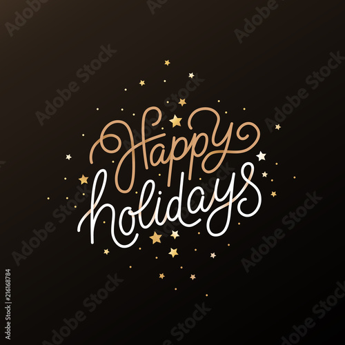 Obraz Happy holidays - greeting card with hand-lettering text in calligraphic style - fototapety do salonu