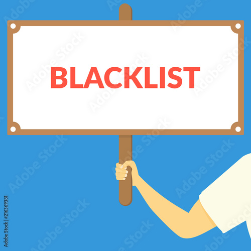 Photo BLACKLIST. Hand holding wooden sign