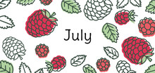 July Raspberry Vector. Hand Dr...