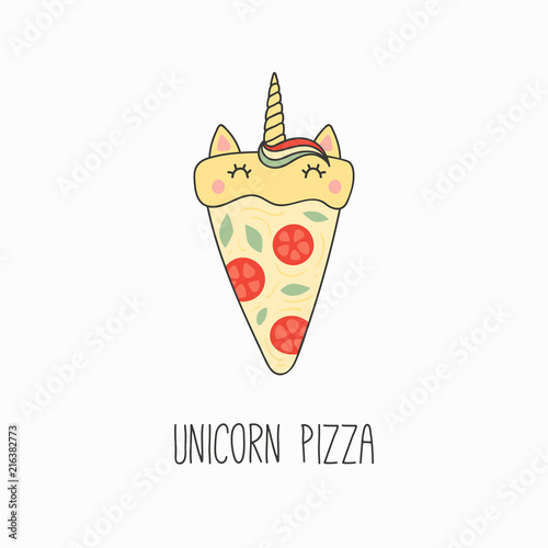 Printed kitchen splashbacks Illustrations Hand drawn vector illustration of a kawaii funny pizza slice with unicorn horn, ears, with text. Isolated objects on white background. Line drawing. Design concept for cafe menu, children print.