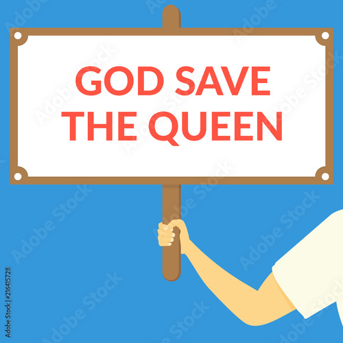 GOD SAVE THE QUEEN. Hand holding wooden sign Wallpaper Mural