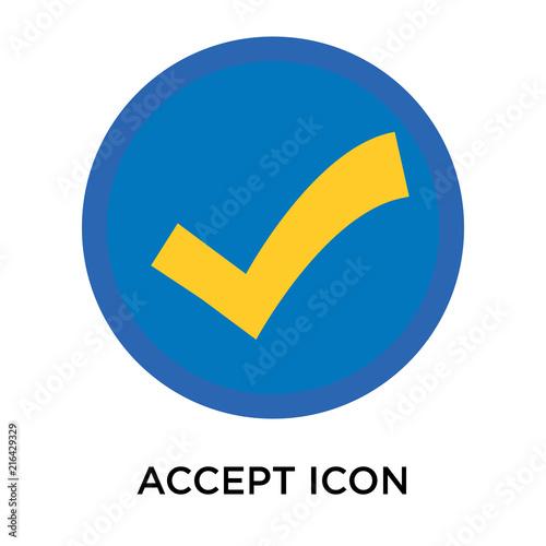 Fotografía  Accept icon vector sign and symbol isolated on white background, Accept logo con