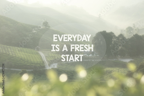 Poster Positive Typography Life Inspirational Quotes - Everyday is a fresh start