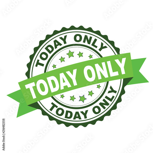 Green rubber stamp with today only concept Wall mural