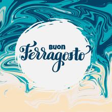 Buon Ferragosto Italian Summer...
