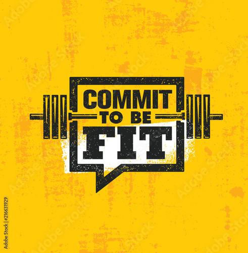Fotografía  Commit To Be Fit