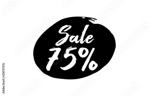Sale 75 Percent Discount Lettering black Ink background Poster