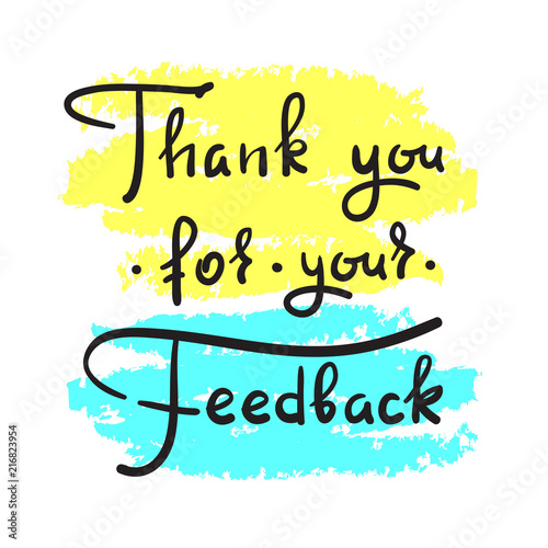 Obraz na plátně Thank you for your feedback - simple thankful quote