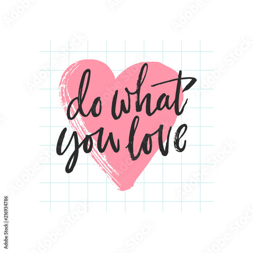 Photographie  Do what you love lettering