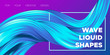 Wave Liquid Shapes with 3D Effect. Modern Flow Background. Vector Illustration EPS10. Beautiful Interweaving. Abstract Fluid. Creative Art Design. Color Wave Template for Business Card, Banner, Cover.