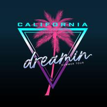 California Slogan, Summer Beach Typography, Tee Shirt Graphic, Slogan, Printed Design.