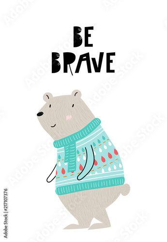 Be brave - Cute hand drawn nursery interior poster with cartoon bear in a knitted sweater and hand drawn lettering Wallpaper Mural
