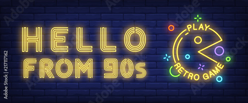 Obraz Hello from nineties, play retro game neon text with character. Entertainment concept. Advertisement design. Night bright neon sign, colorful billboard, light banner. Vector illustration in neon style. - fototapety do salonu