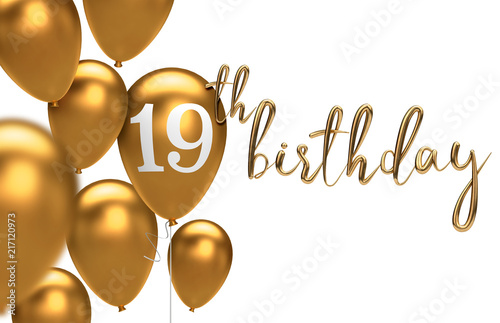Gold Happy 19th Birthday Balloon Greeting Background 3D Rendering