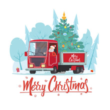 Santa Claus Is A Truck Driver With A Christmas Tree.