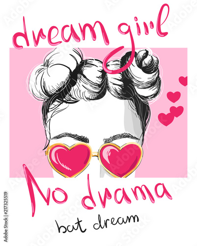 Photo sur Aluminium Art abstrait Dream girl, no drama pink poster. Design for youth, teenagers.