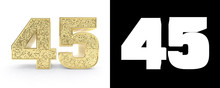 Golden Number Forty Five (number 45) On White Background With Drop Shadow And Alpha Channel. 3D Illustration
