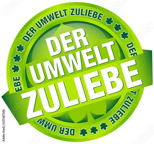 Photo Button Banner Der Umwelt zuliebe grün