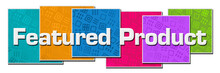 Featured Product Colorful Text...