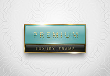 Premium Light Green And Black Glass Label With Golden Frame On White Geometric Background. Luxury Glossy Logo Template. Vector Illustration.
