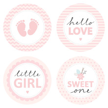 Cute Baby Shower Vector Sticker. Round Tags, Pink Color. Baby Feet In A Circle With Chevron. Little Girl. Hello Love In Striped Circle. Sweet One With Flower Bunch In A Circle With Dots. Tags Set.