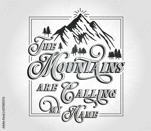The Mountains are calling my name Wallpaper Mural