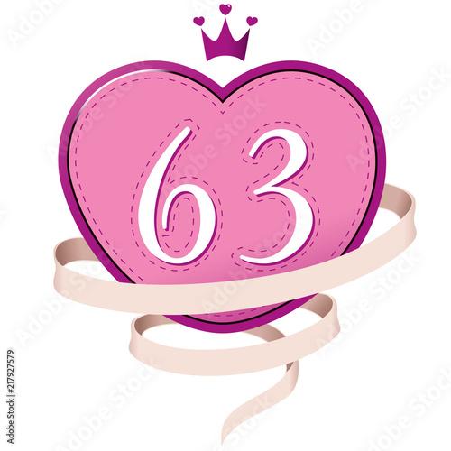 Poster  Pink Heart with a Crown, Ribbon and Number 63