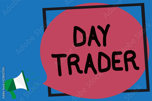 Conceptual hand writing showing Day Trader. Business photo showcasing A person that buy and sell financial instrument within the day Megaphone loud screaming blue background frame speech bubble.