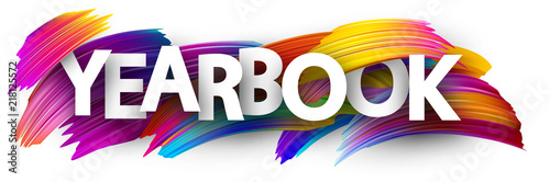 Yearbook sign with colorful brush strokes. Wallpaper Mural
