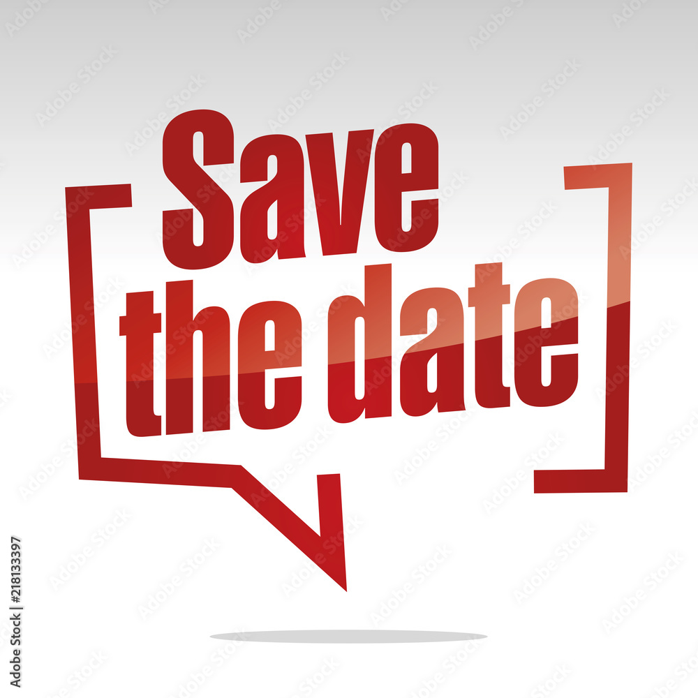 Fototapety, obrazy: Save the date in brackets speech red white isolated sticker icon