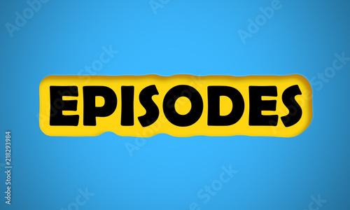 Episodes Fototapet