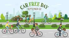 Car Free Day. People Riding Bi...