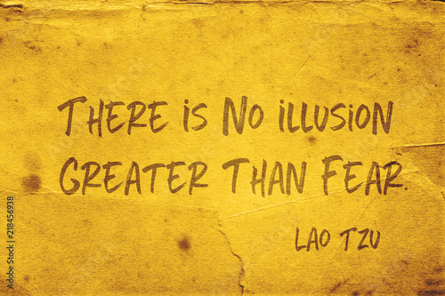 Canvas fear illusion Lao Tzu