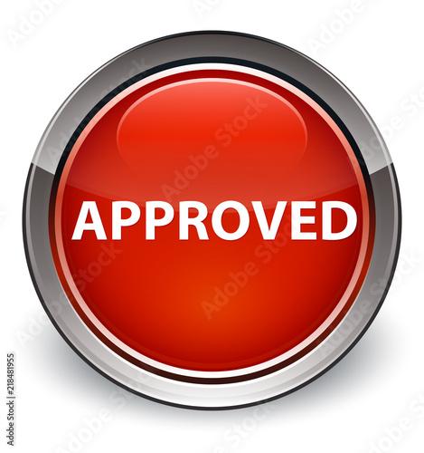 Fotografia, Obraz  Approved optimum red round button