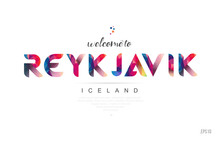 Welcome To Reykjavik Iceland C...