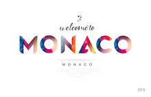 Welcome To Monaco Monaco Card And Letter Design Typography Icon